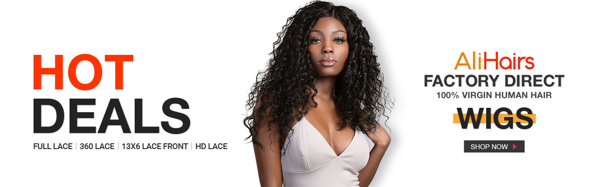HOT DEALS - AliHairs VIRGIN HUMAN HAIR WIGS - Full Lace / 360 Lace / 13x6 Lace Front / HD Lace